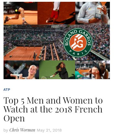Top 5 Players at Watch at the 2018 French Open