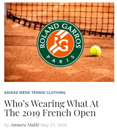 Whos Wearing What at the 2019 French Open Blog