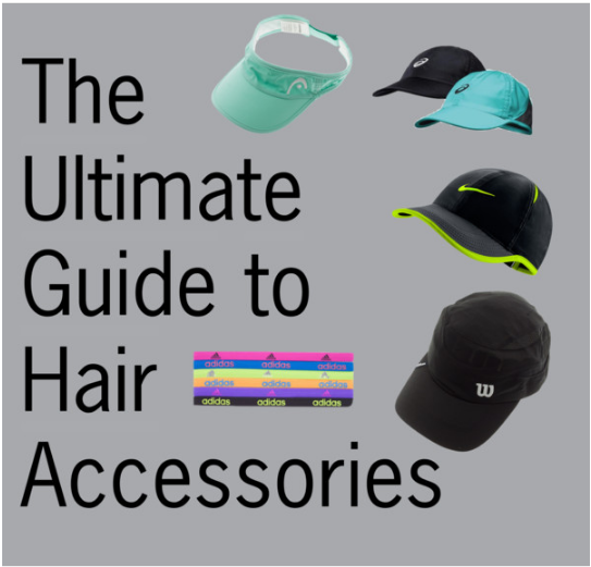 The Ultimate Guide to Hair Accessories for Women in Tennis