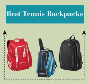 Best Tennis Backpacks