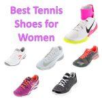 Best Women's Tennis Shoes Blog