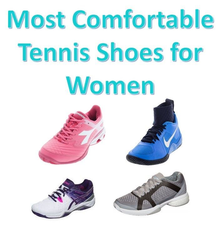 Most Comfortable Tennis Shoes for Women Blog