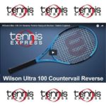 Wilson Ultra 100 Reverse Racquet Review