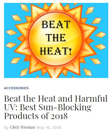 Beat the Heat Best Sun Blocking Products of 2018