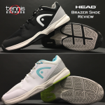 HEAD Brazer Tennis Shoe Review Thumbnail