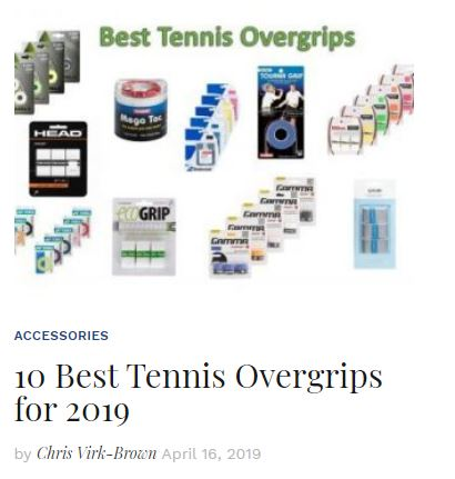 Best Tennis Overgrips 2019 Blog Snippet