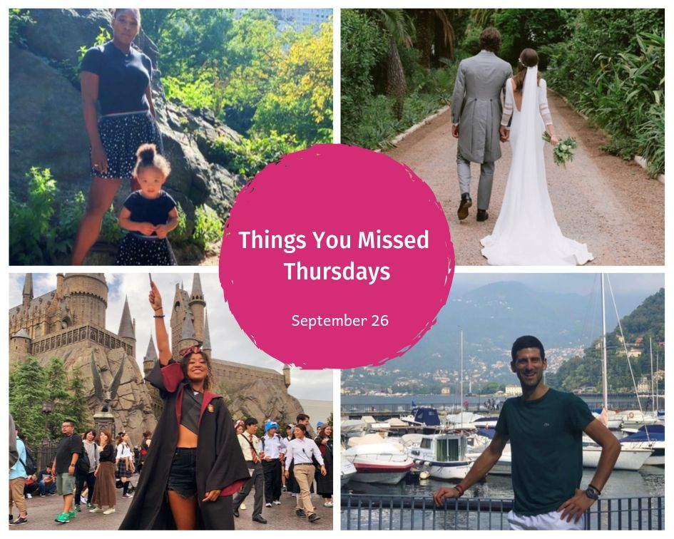 Things You Missed Thursdays – Sept 26