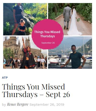 Things You Missed Thursday Sept 26 Blog Thumbnail
