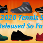Best 2020 Tennis Shoes Released So Far
