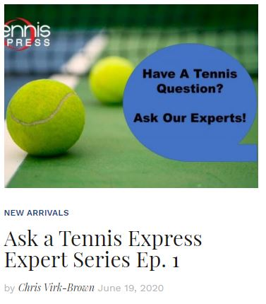 Ask a Tennis Express Expert Blog