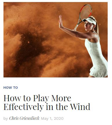 How to Play Tennis More Effectively in the Wind blog