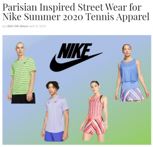 Parisian Inpsired Street Wear for Nike Summer 2020 Tennis Apparel