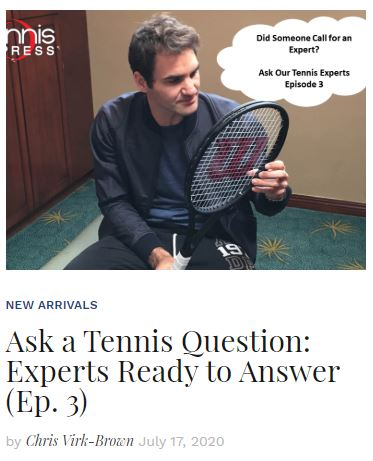 Ask a Tennis Expert Episode 3 blog