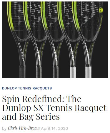 Dunlop SX Tennis Racquet Series Preview Blog