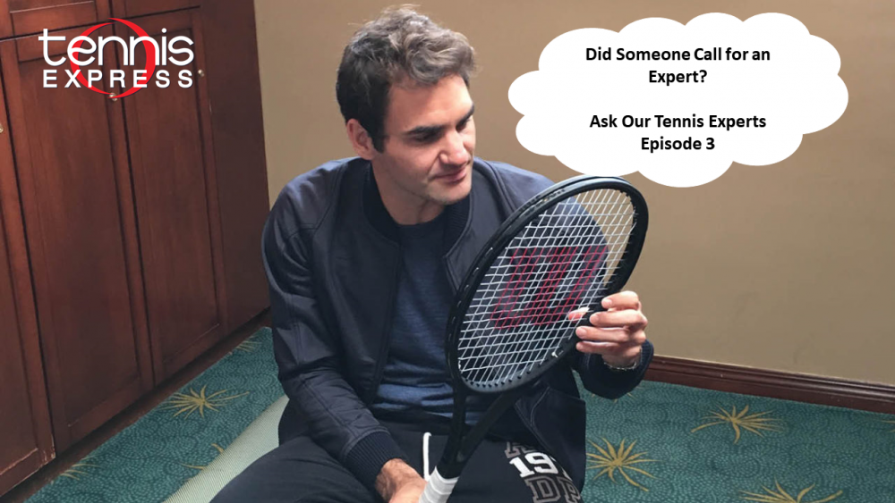 Ask a Tennis Question: Experts Ready to Answer (Ep. 3)