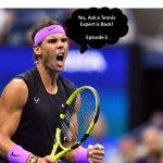 Ask a Tennis Expert Episode 5 blog