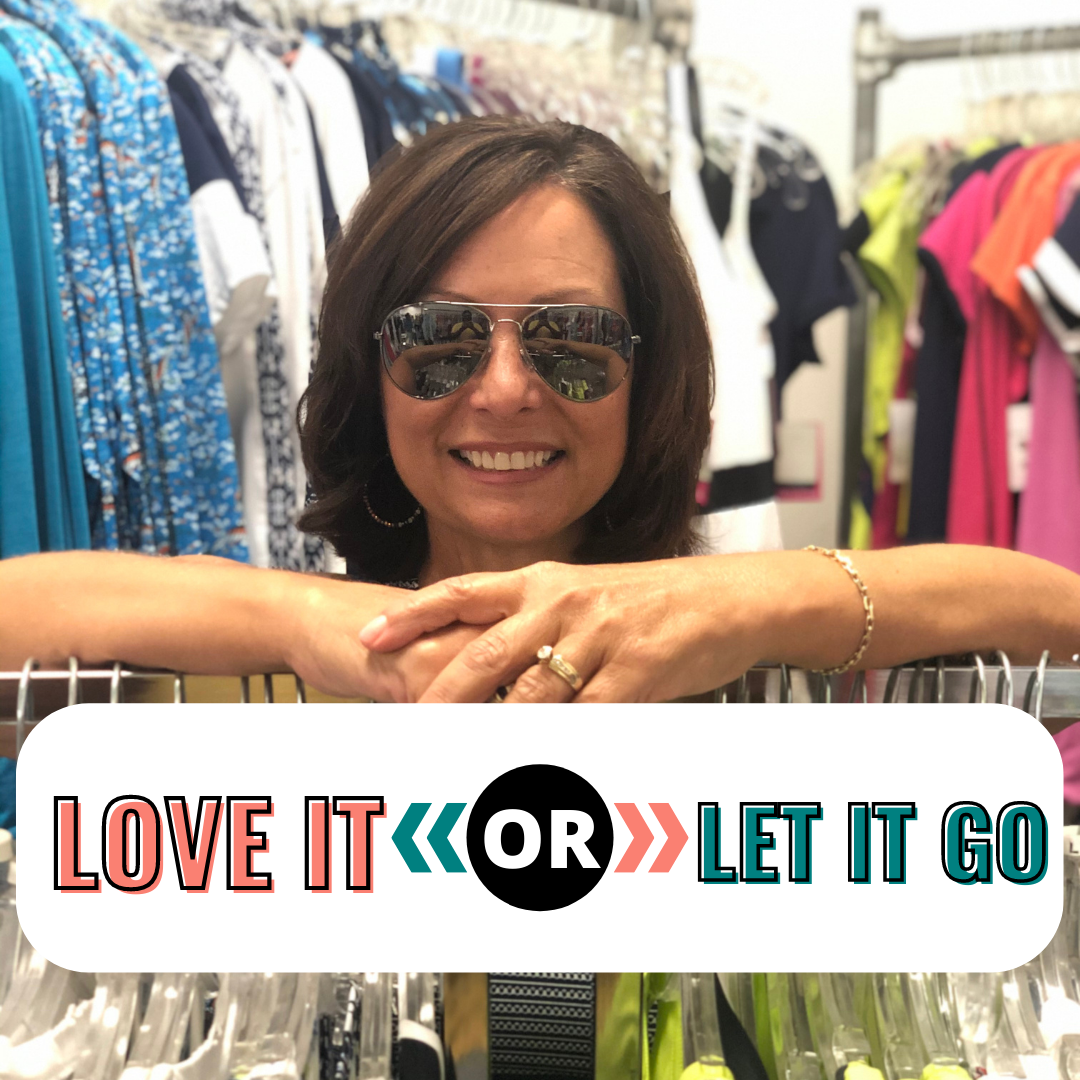 Closet Check – Love it OR Let it Go