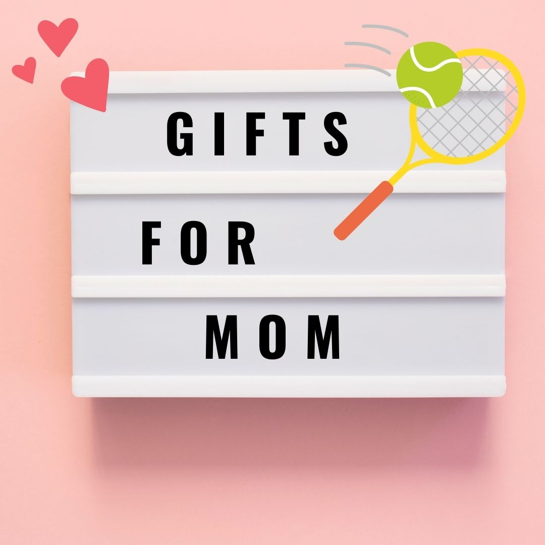 ABC's Gift Guide for Tennis Moms