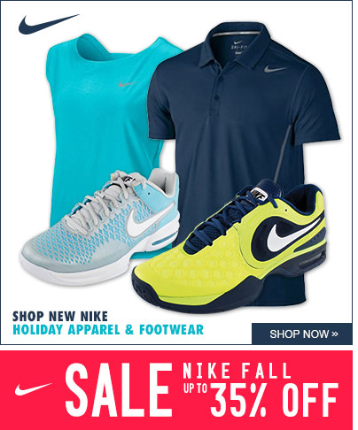 New Nike Holiday Tennis Apparel and Tennis Shoes for Men and Women, Nike Fall Sale