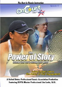 USPTA Power Of Story DVD by Jim Loehr