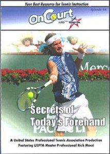 USPTA SECRETS OF TODAYS FOREHAND DVD