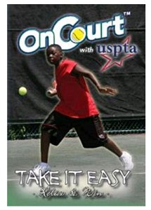 USPTA Take it easy Relax and Win