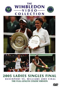 WIMBLEDON 2005 DAVENPORT V WILLIAMS FINAL DVD
