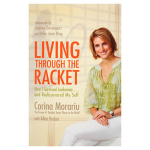 LIVING THROUGH THE RACKET Corina Morariu