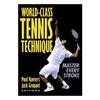 HUMAN KINETICS World-Class Tennis Technique