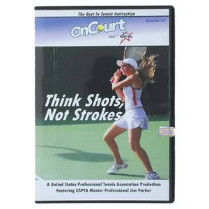 USPTA THINK SHOTS NOT STROKES TENNIS DVD