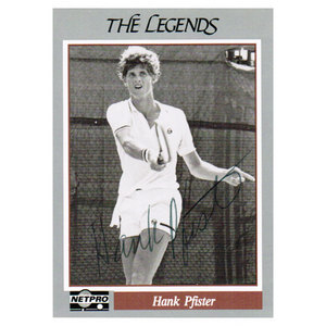 NETPRO HANK PFISTER SIGNED LEGENDS CARD