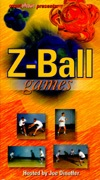 Z-Ball Games Video by Joe Dinoffer Includes 21 action packed games that can easily be adapted to challenge all ages skill levels and different size groups  Terrific for building reflex and reaction skills while having fun