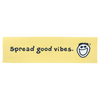 Spread Good Vibes Bumper Sticker by LIFE IS GOOD