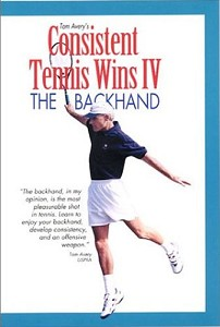 TOM AVERY The Backhand VolIV DVD Consistent Tennis