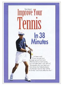 TOM AVERY Improve Your Tennis In 38 Minutes DVD