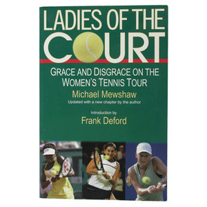 OLMSTEAD PRESS LADIES OF THE COURT BY MICHEAL MEWSHAW