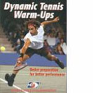 HUMAN KINETICS DYNAMIC TENNIS WARM-UPS