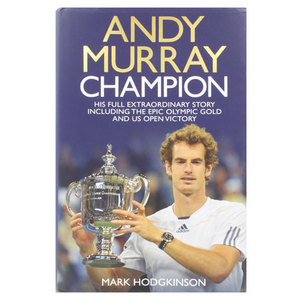 BAKER AND TAYLOR ANDY MURRAY: CHAMPION: HIS FULL EXTRAORD