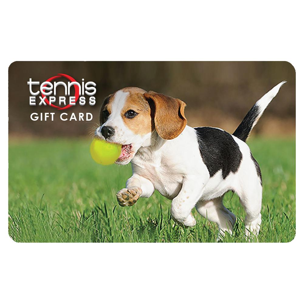 Dog Gift Cards Tennis Express Gift Cards are the perfect gift for any tennis enthusiast Just select an amount between 10 and 300 and a Gift Card will be sent via US mail with delivery confirmation Gift Cards can be used online or our Houston store