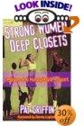 Strong Women, Deep Closets
