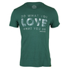 LIFE IS GOOD Men`s Do What You Love Tee Hunter Green