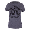 Women`s Swing is the Thing Tennis Tee Gray by LOVEALL